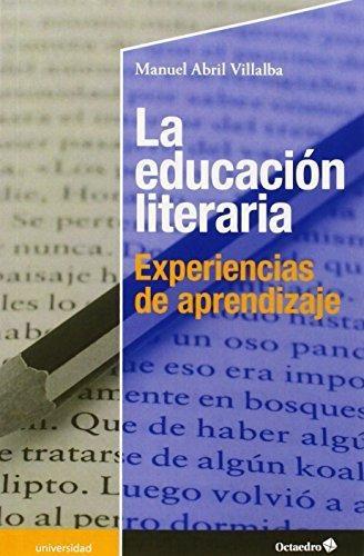 Educacion Literaria Experiencias De Aprendizaje, La