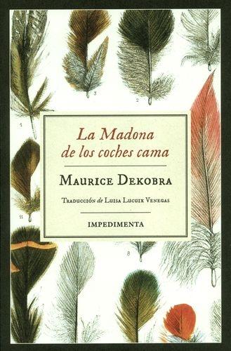 Madona De Los Coches Cama, La