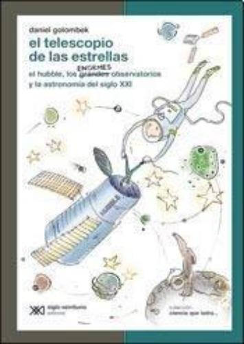 Telescopio De Las Estrellas, El