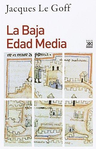 Baja Edad Media, La