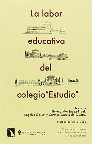 Labor Educativa Del Colegio Estudio, La