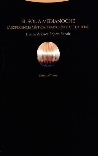 Sol A Medianoche (2ª Ed)La Experiencia Mistica Tradicion Y Actualidad, El