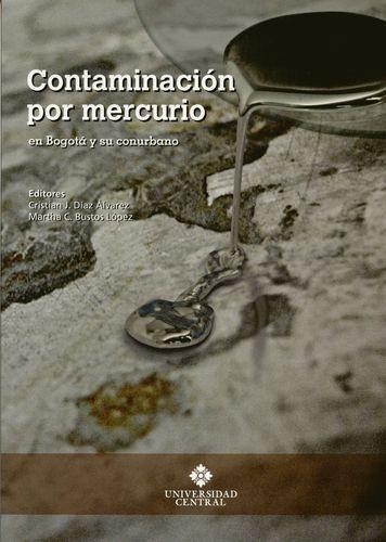 Contaminacion Por Mercurio En Bogota Y Su Conurbano