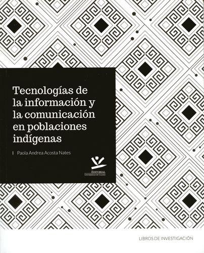 Tecnologias De La Informacion Y La Comunicacion En Poblaciones Indigenas