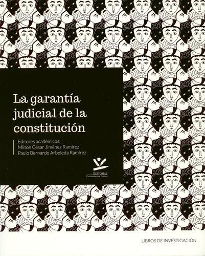 Garantia Judicial De La Constitucion, La