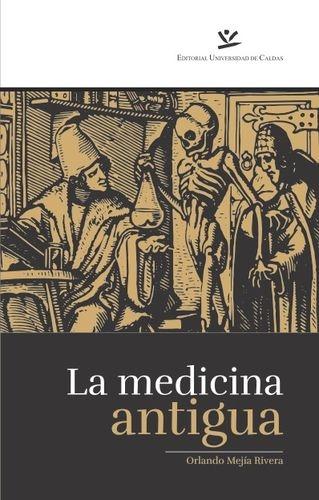 Medicina Antigua, La