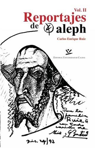 Reportajes De Aleph Vol. Ii