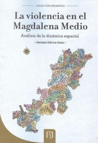Violencia En El Magdalena Medio, La
