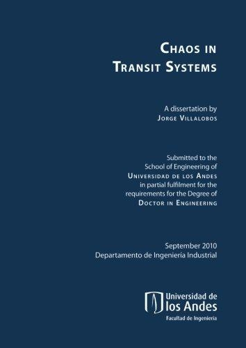 Chaos In Transit Systems