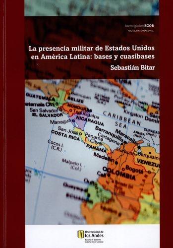 Presencia Militar De Estados Unidos En America Latina Y Cuasibases, La