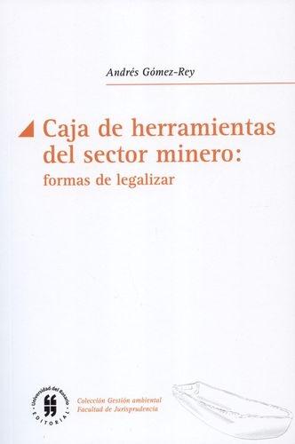 Caja De Herramientas Del Sector Minero. Formas De Legalizar