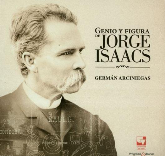 Genio Y Figura De Jorge Isaacs