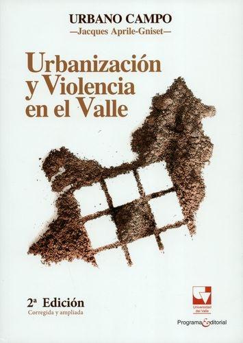 Urbanizacion Y Violencia En El Valle