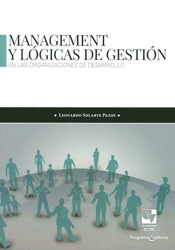 Management Y Logicas De Gestion En Las Organizaciones De Desarrollo