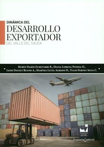 Dinamica Del Desarrollo Exportador Del Valle Del Cauca