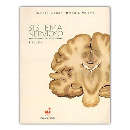 Sistema Nervioso Neuroanatomia Funcional Y Clinica