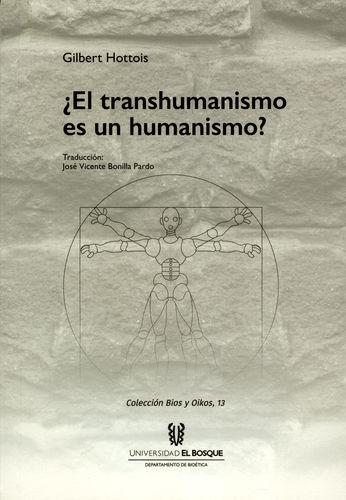 Transhumanismo Es Un Humanismo, El