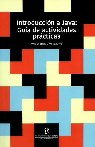 Introduccion A Java Guia De Actividades Practicas