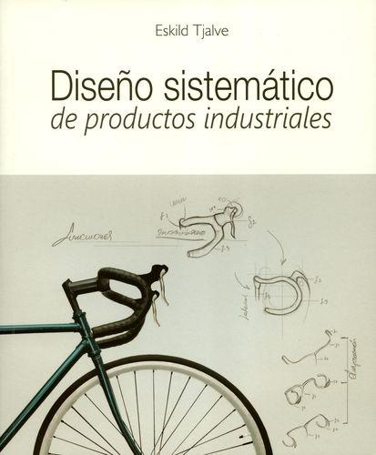 Diseño Sistematico De Productos Industriales