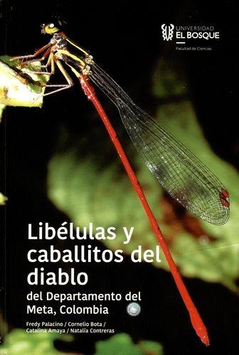 Libelulas Y Caballitos Del Diablo Del Departamento Del Meta Colombia