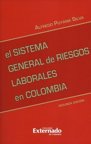 Sistema General De Riesgos (2ª Ed) Laborales En Colombia, El