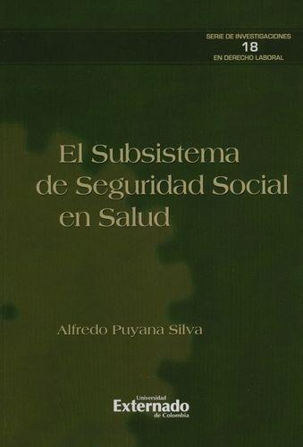 Subsistema De Seguridad Social En Salud, El