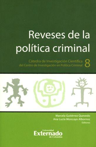 Reveses De La Politica Criminal