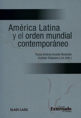 America Latina Y El Orden Mundial Contemporaneo