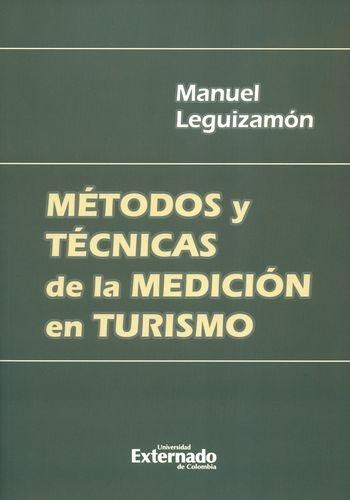 Metodos Y Tecnicas De La Medicion En Turismo