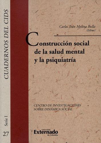 Construccion Social De La Salud Mental Y La Psiquiatria