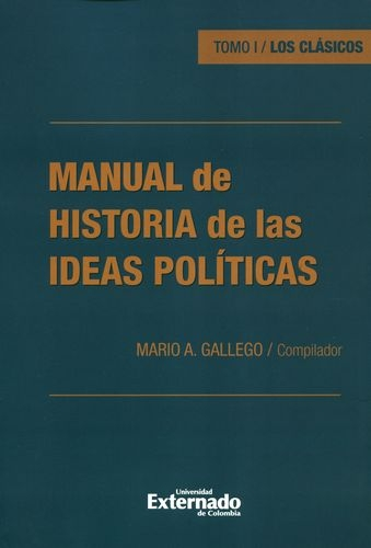 Manual De Historia (I) De Las Ideas Politicas Los Clasicos