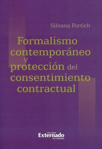 Formalismo Contemporaneo Y Proteccion Del Consentimiento Contractual
