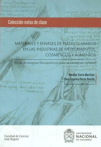 Materiales Y Envases De Plastico Usados En Las Industrias De Medicamentos, Cosmeticos Y Alimentos