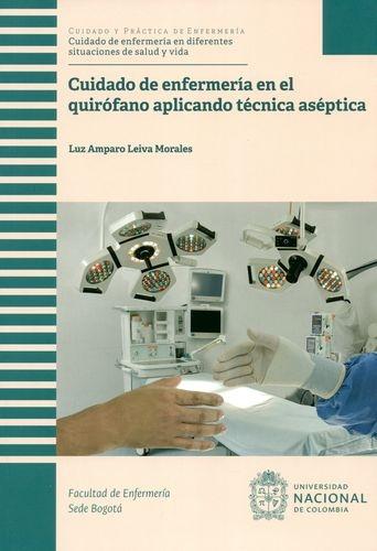 Cuidado De Enfermeria En El Quirofano Aplicando Tecnica Aseptica
