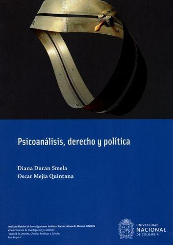 Psicoanalisis, Derecho Y Politica