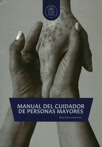 Manual Del Cuidador De Personas Mayores (1ª Reimp)