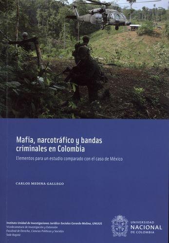 Mafia Narcotrafico Y Bandas Criminales En Colombia