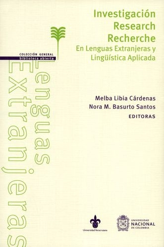 Investigacion Research Recherche. En Lenguas Extranjeras Y Linguistica Aplicada