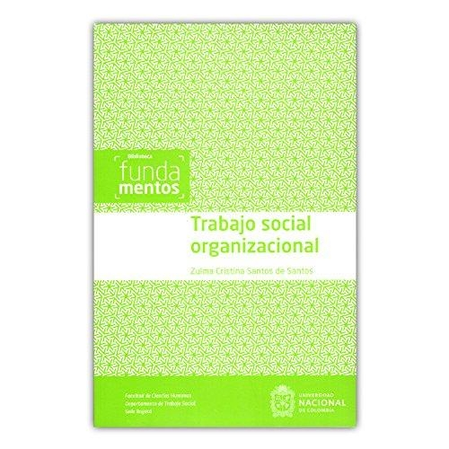 Trabajo Social Organizacional