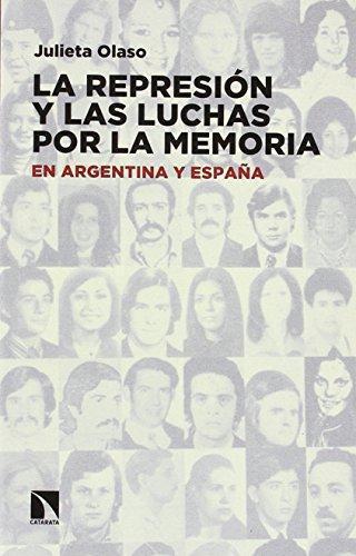 Represion Y Las Luchas Por La Memoria, La