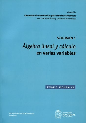 Algebra Lineal Y Calculo (Vol.1) En Varias Variables