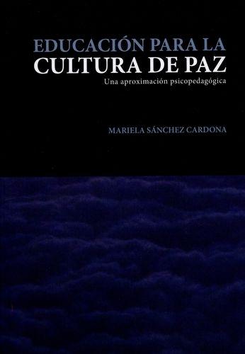 Educacion Para La Cultura De Paz
