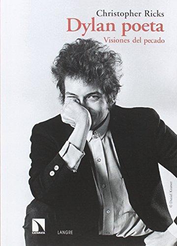 Dylan Poeta Visiones Del Pecado