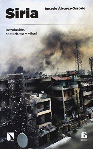 Siria Revolucion Sectarismo Y Yihad