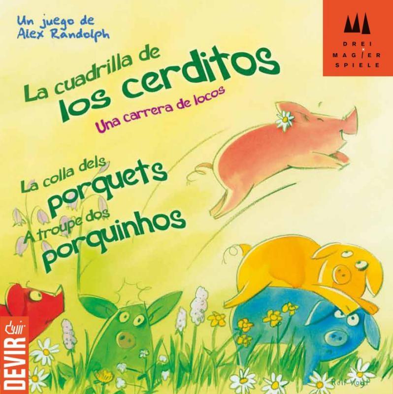 La Cuadrilla De Los Cerditos