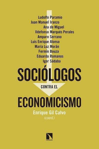 Sociologos Contra El Economicismo