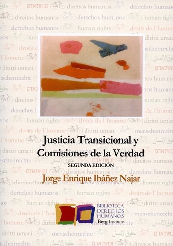 Justicia Transicional Y Comisiones De La Verdad