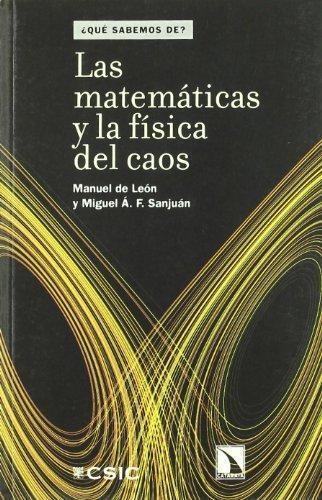 Matematicas Y La Fisica Del Caos, Las