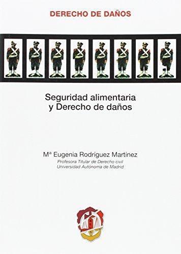 Seguridad Alimentaria Y Derecho De Daños