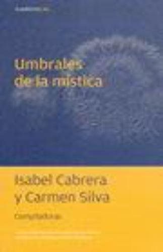 Umbrales De La Mistica. Cuadernos No. 66